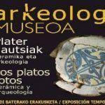 Exposición «Los platos rotos. Cerámica y arqueología»