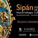Exposición «Sipán-Huaca de la Luna. Nuevos hallazgos» en el MARQ